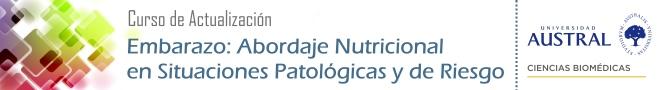 Embarazo: Abordaje Nutricional en Situaciones Patológicas y de Riesgo