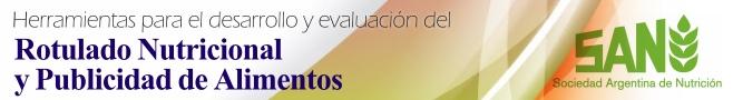 Herramientas para el desarrollo y evaluación del rotulado nutricional y publicidad de alimentos