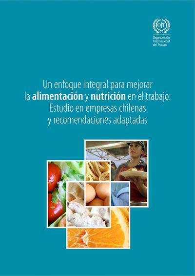 Enfoque integral para mejorar la alimentación y nutrición en el trabajo