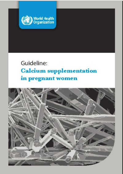 Guideline: Calcium supplementation in pregnant women