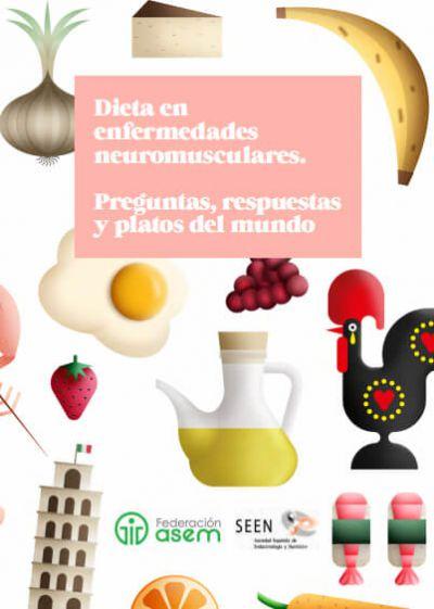 Dieta en enfermedades neuromusculares. Preguntas, respuestas y platos del mundo