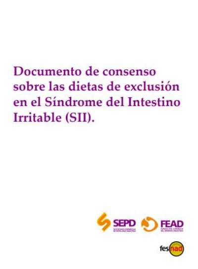 Documento de consenso sobre las dietas de exclusión en el Síndrome del Intestino Irritable (SII)