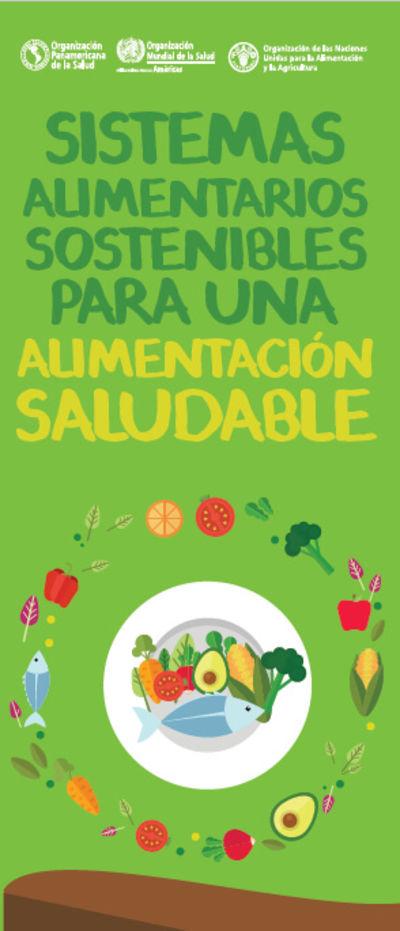Sistemas alimentarios sostenibles para una alimentación saludable
