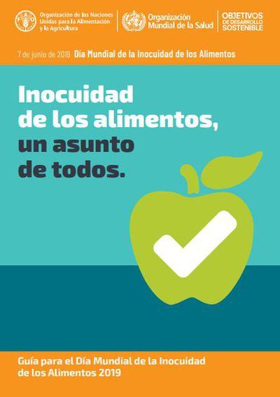 Inocuidad de los Alimentos, un asunto de todos