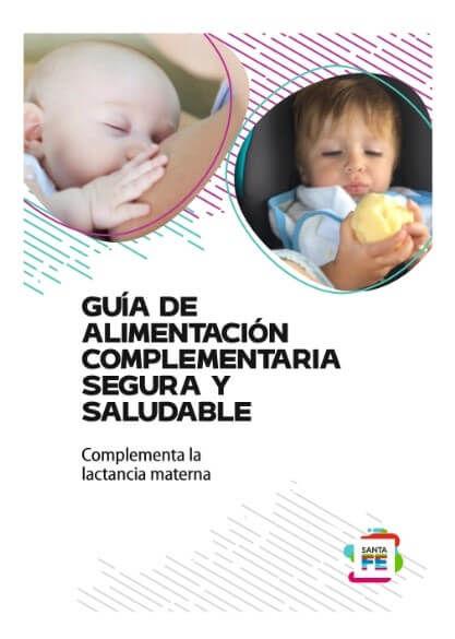 Guía de Alimentación Complementaria Segura y Saludable (GACSS)