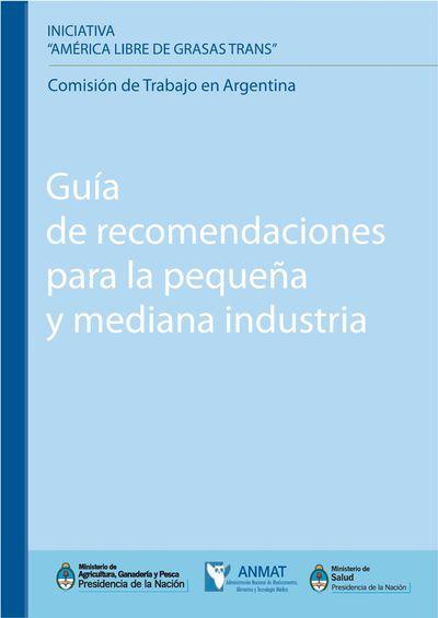 América Libre de Grasas Trans - Guía de Recomendaciones para la pequeña y mediana industria