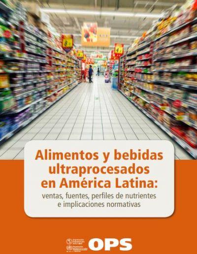 Alimentos y bebidas ultraprocesados en América Latina