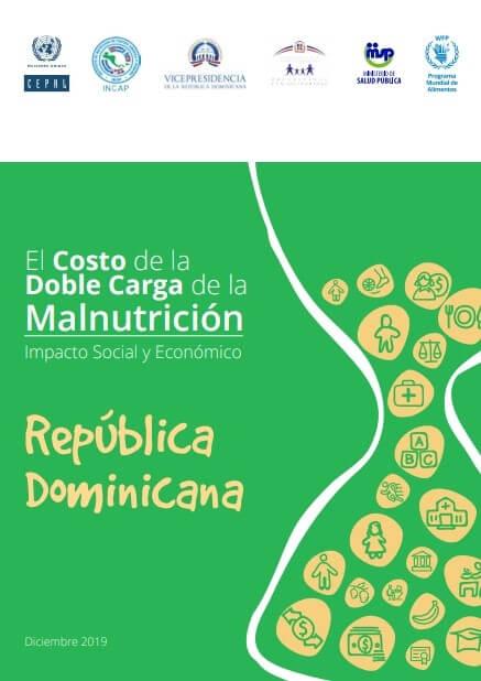 El costo de la doble carga de la malnutrición. Impacto social y económico en la República Dominicana
