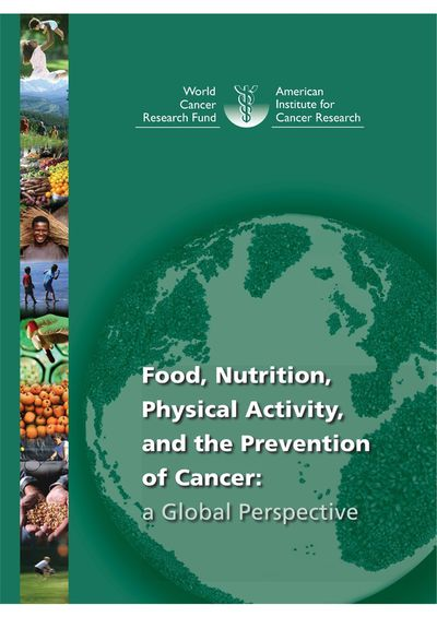 Second Expert Report, Food, Nutrition, Physical Activity, and the Prevention of Cancer: a Global Perspective