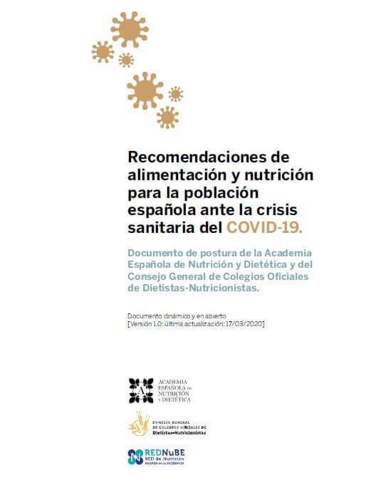 Recomendaciones de alimentación y nutrición para la población española ante la crisis sanitaria del COVID-19