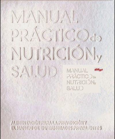 Manual Práctico de Nutrición y Salud Kellogg´s