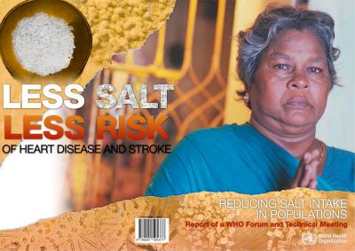 Less Salt, Less Risk of Heart Disease and Stroke
