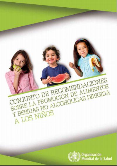 Recomendaciones sobre la promoción de alimentos y bebidas no alcohólicas dirigida a los niños