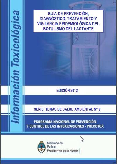 Guía de Prevención, Diagnóstico, Tratamiento y Vigilancia Epidemiológica del Botulismo del Lactante