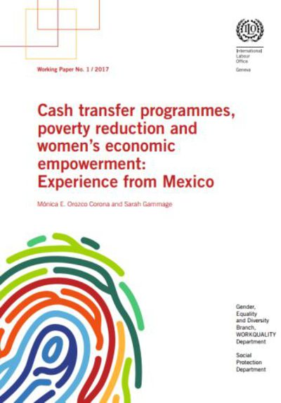 Cash transfer programmes, poverty reduction and women's economic empowerment: Experience from Mexico