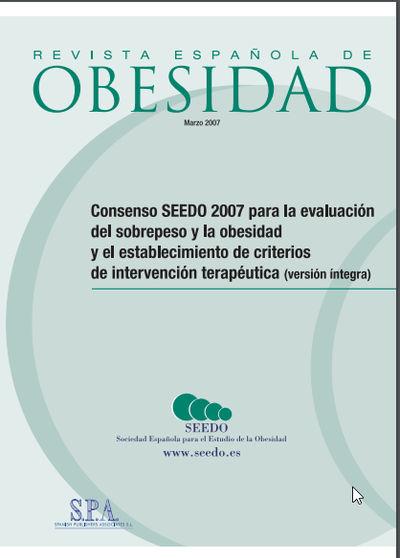 Consenso para la evaluación del sobrepeso y la obesidad y el establecimiento de criterios de intervención terapéutica