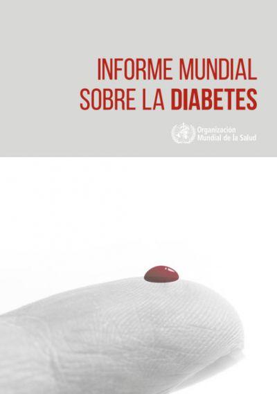 Informe mundial sobre la diabetes