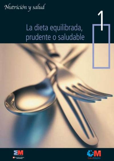La dieta equilibrada, prudente o saludable